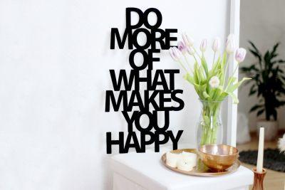 """Cadeau mariage - Sculpture en bois """"Do more of what makes you happy"""""""