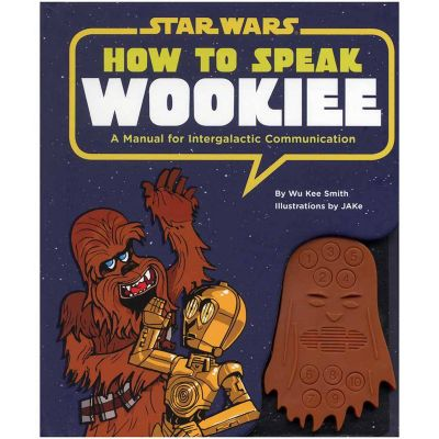 Jeux & Farces - How to speak Wookiee