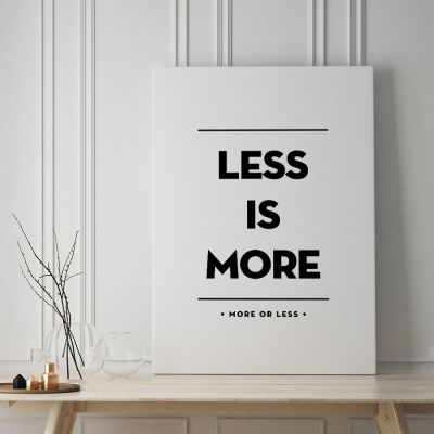 Poster - Less Is More Poster par MottosPrint