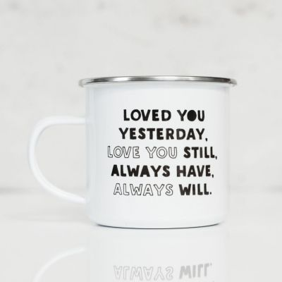 Cadeau pour la Saint Valentin - Tasse Métal Loved You Yesterday