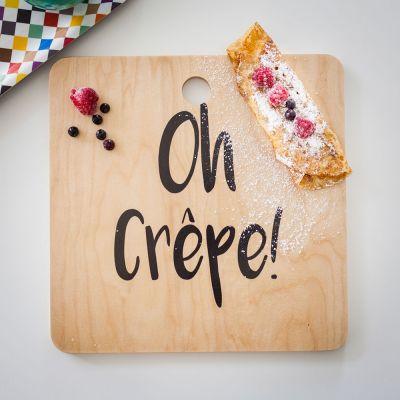 Cadeau crémaillère - Planche à découper Oh Crêpe