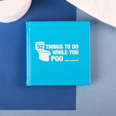 Idées cadeaux pour mettre dans le calendrier de l'avent - Livre 52 Things To Do While You Poo