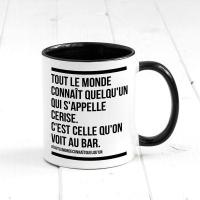 Verres & Mugs - Tasse personnalisable Tout le monde connaît...